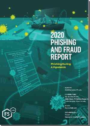 f5 phishing and fraud report 2020